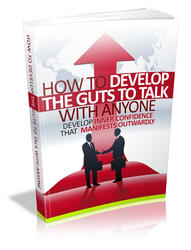 Develop The Guts To Talk With Anyone