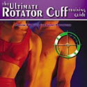 The Ultimate Rotator Cuff Training Guide