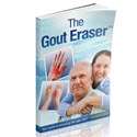 Gout Eraser (tm) New +$50 Bonus & 3 Upsells!