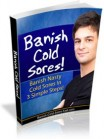 Banish Cold Sores! In 3 Simple Steps